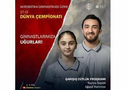 Akrobatika gimnastikası üzrə dünya çempionatında çıxış edəcək Azərbaycan yığmasının tərkibi açıqlanıb