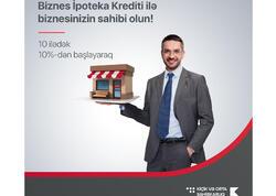 Kapital Bank bizneslə məşğul olanlara sərfəli ipoteka krediti təqdim edir