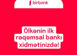 Ölkənin ilk rəqəmsal bankı fəaliyyətə başladı