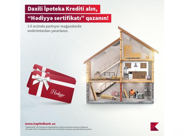 """Kapital Bank yeni ev alanlara """"Hədiyyə sertifikatı"""" təqdim edir"""